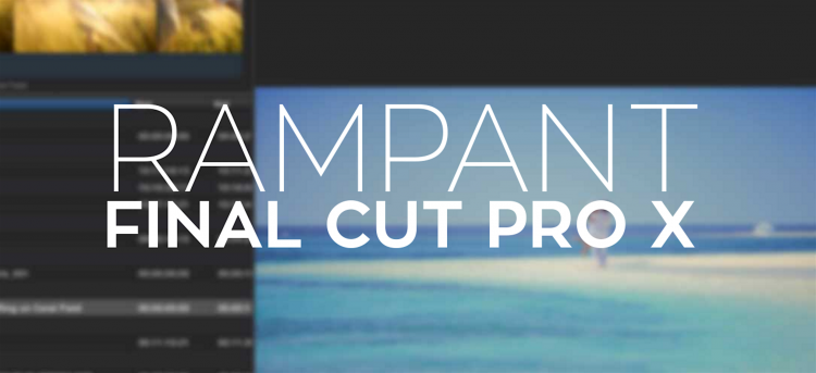 Rampant Design Tools FCPX Effects